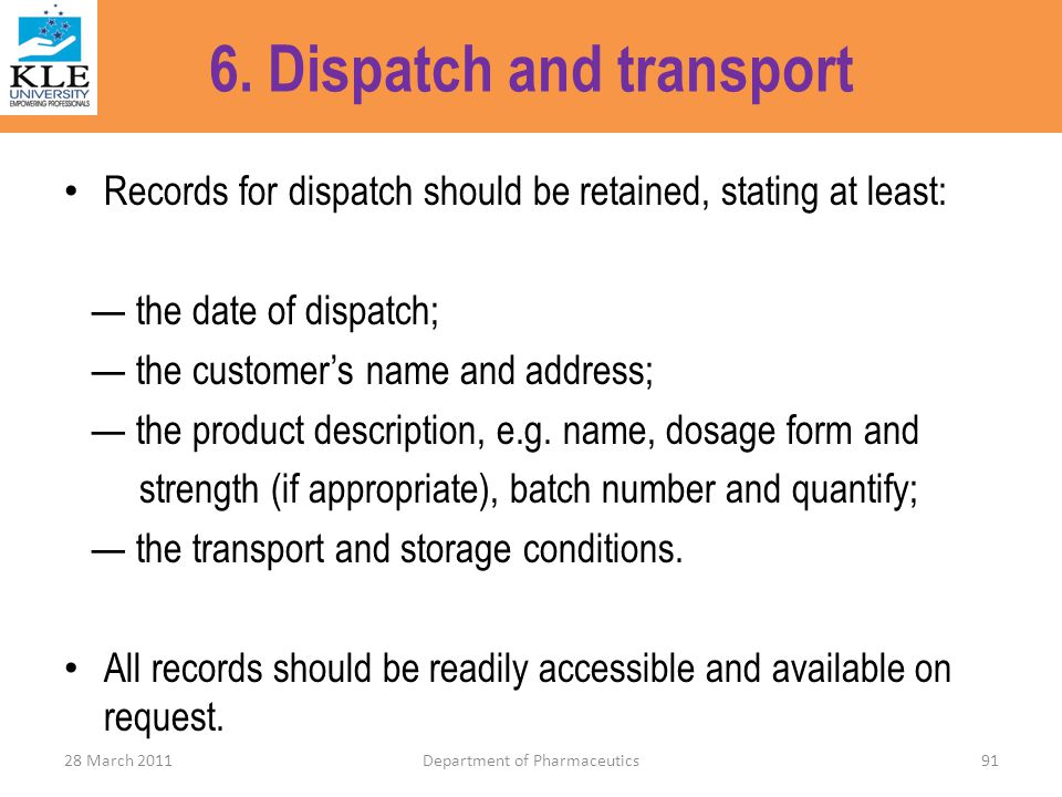 6. Dispatch and transport