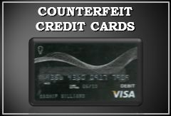 COUNTERFEIT CREDIT CARDS