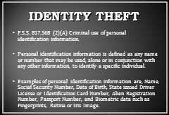 IDENTITY THEFT F.S.S. 817.568 (2)(A) Criminal use of personal identification information.