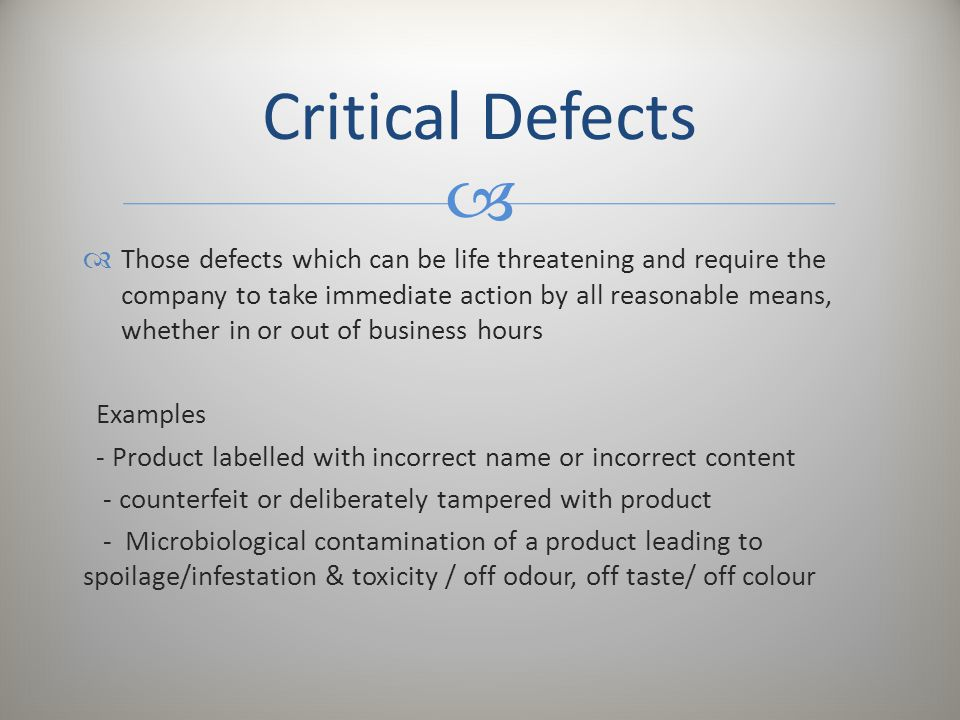 Critical Defects