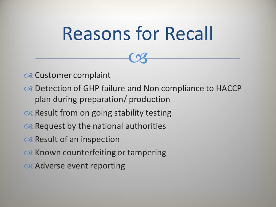 Reasons for Recall Customer complaint