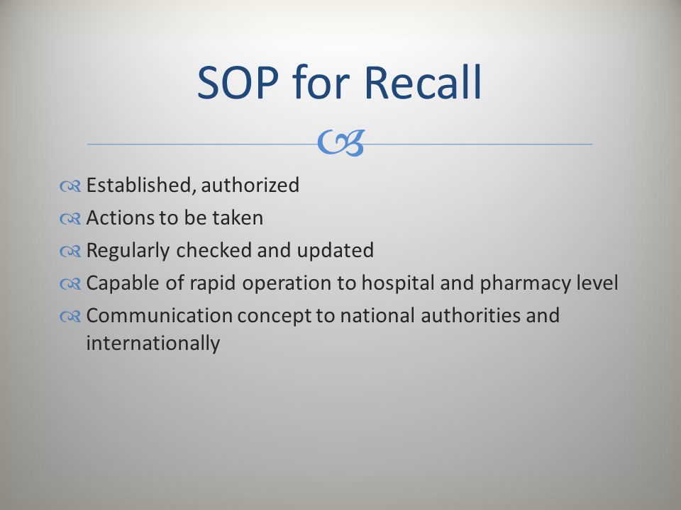 SOP for Recall Established, authorized Actions to be taken