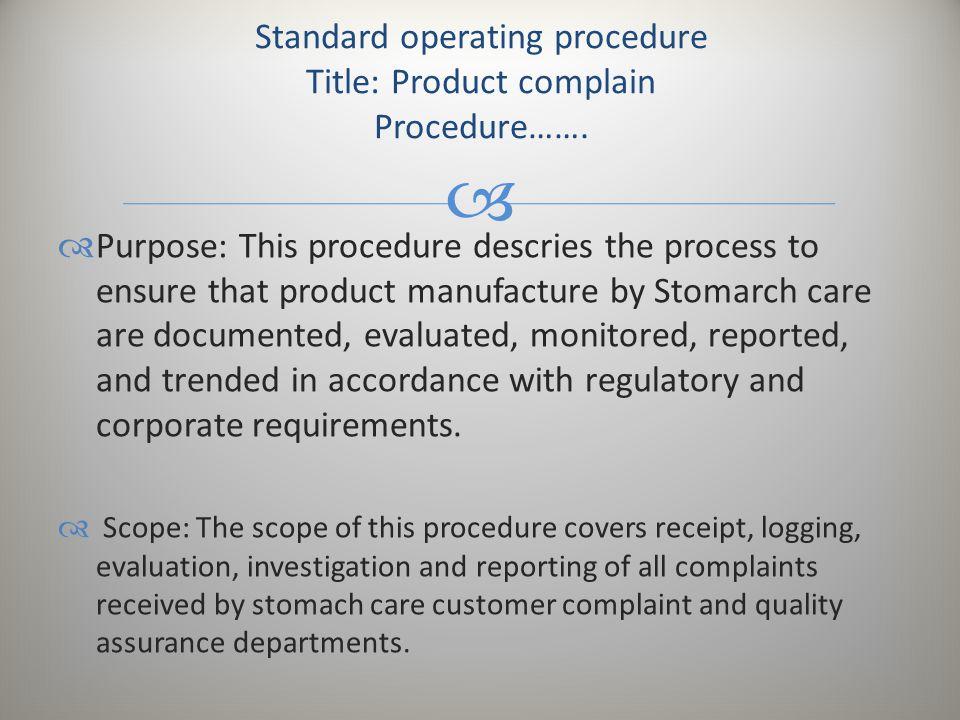 Standard operating procedure Title: Product complain Procedure…….