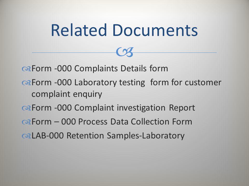 Related Documents Form -000 Complaints Details form