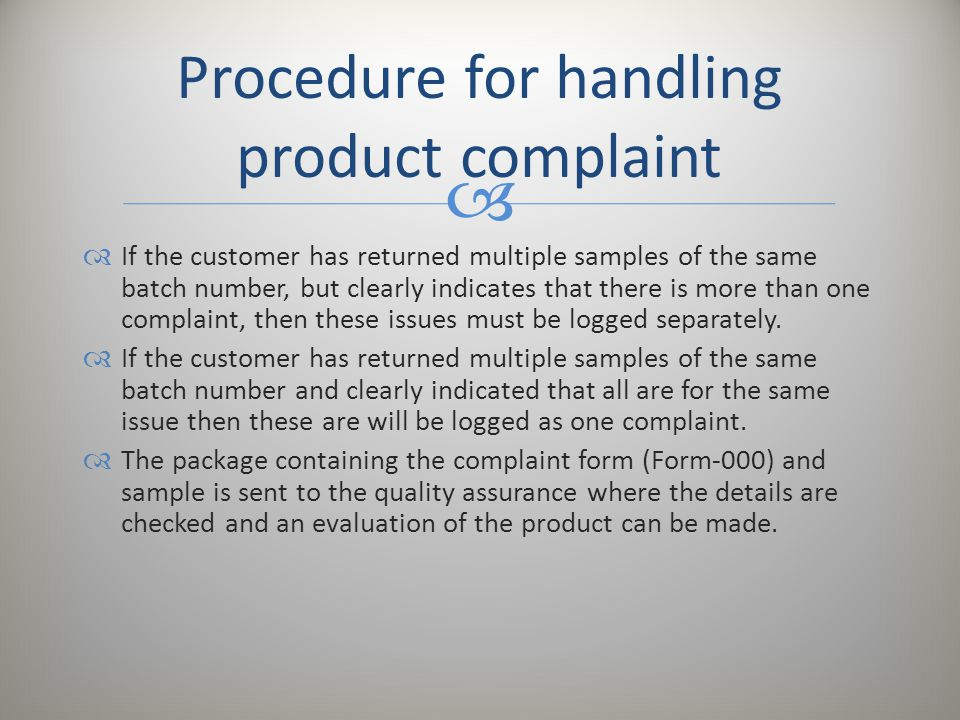 Procedure for handling product complaint