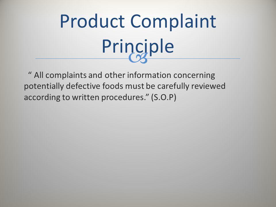 Product Complaint Principle