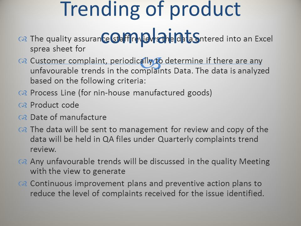 Trending of product complaints