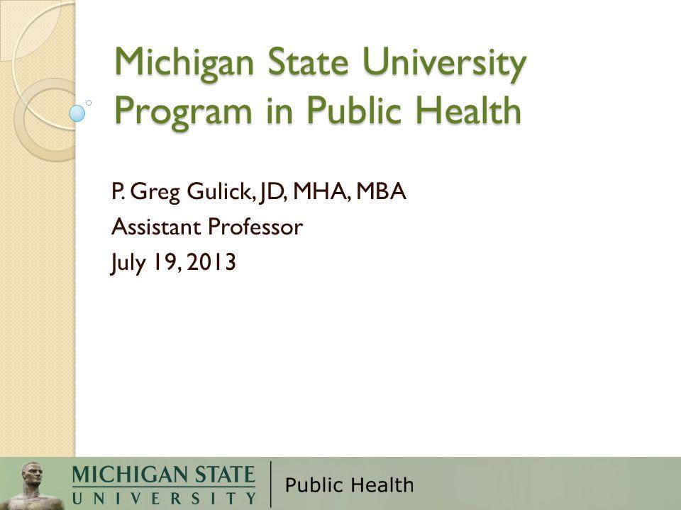 Michigan State University Program in Public Health
