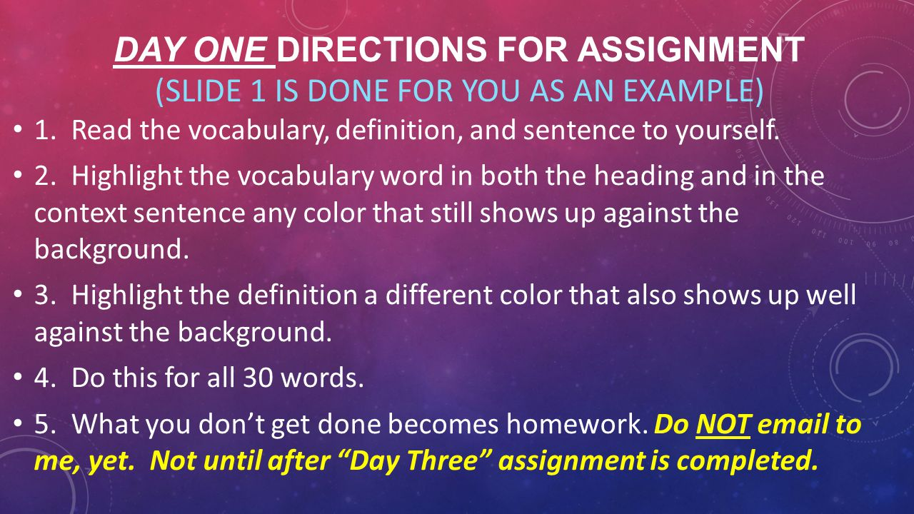 Day One Directions for Assignment (Slide 1 is done for you as an example)