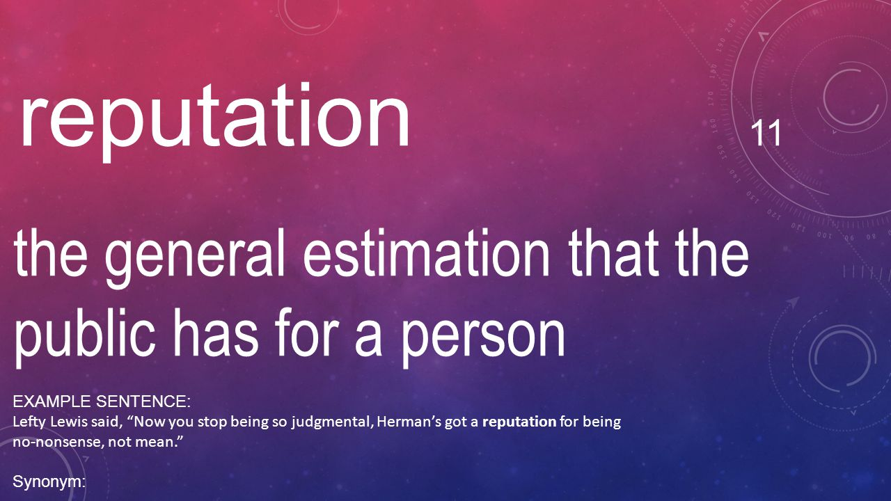 the general estimation that the public has for a person