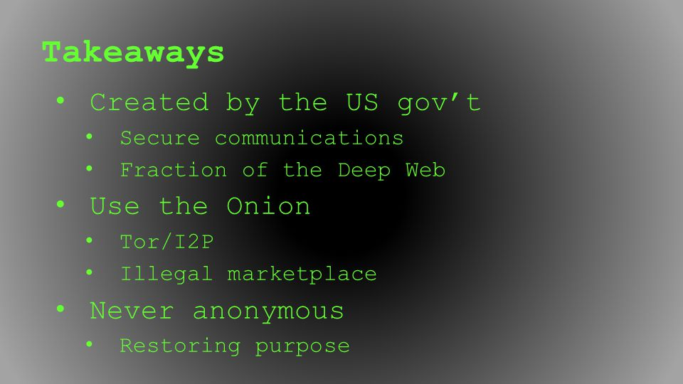 Takeaways Created by the US gov't Use the Onion Never anonymous