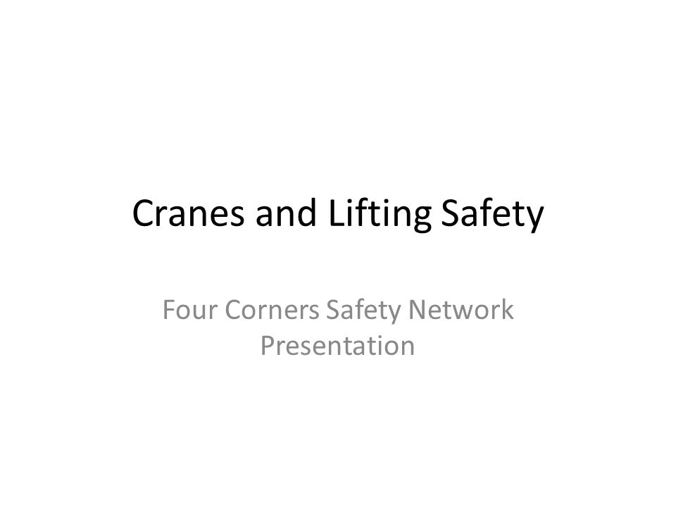 Cranes and Lifting Safety