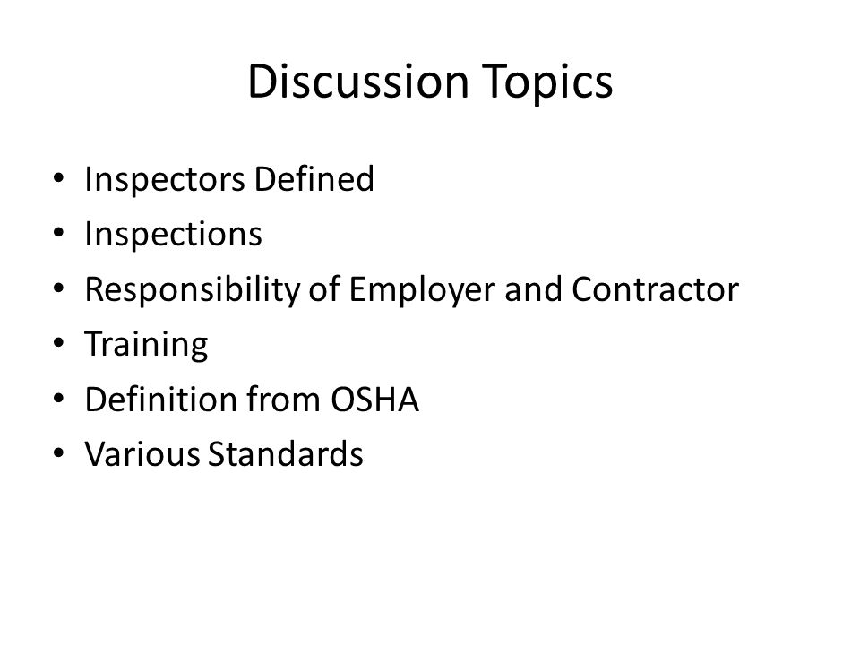 Discussion Topics Inspectors Defined Inspections