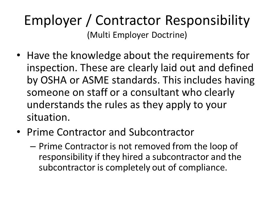Employer / Contractor Responsibility (Multi Employer Doctrine)