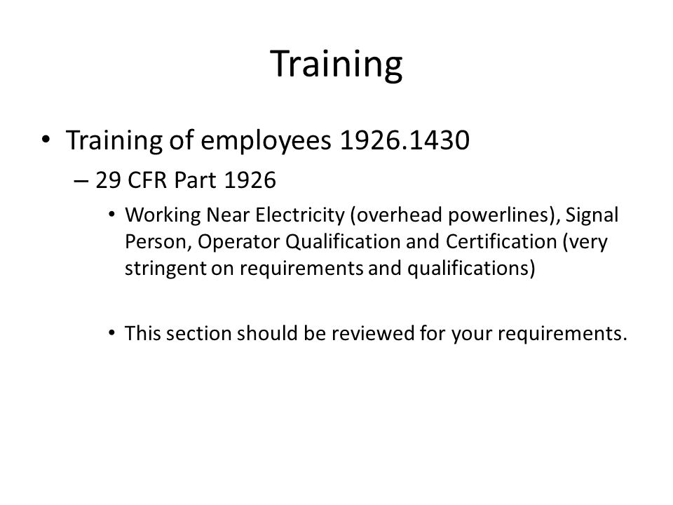 Training Training of employees 1926.1430 29 CFR Part 1926