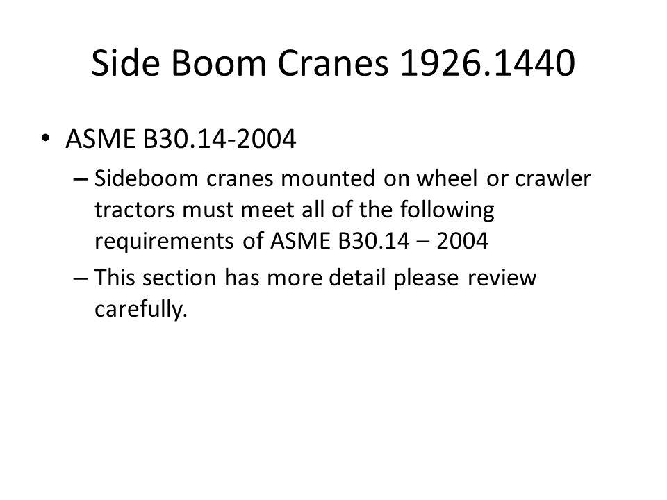 Side Boom Cranes 1926.1440 ASME B30.14-2004
