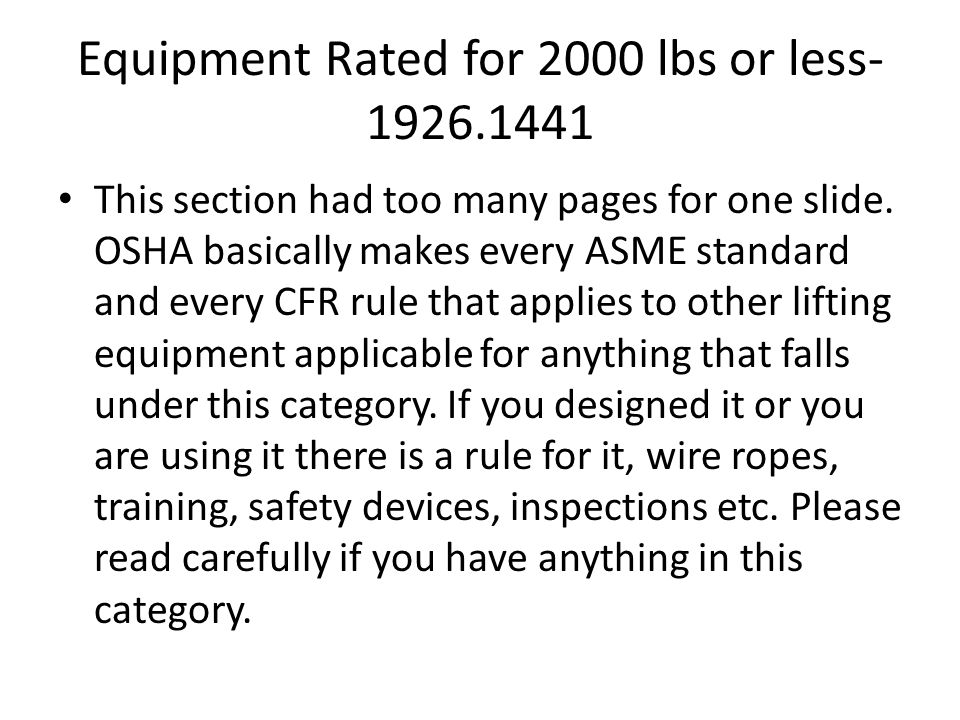 Equipment Rated for 2000 lbs or less-1926.1441