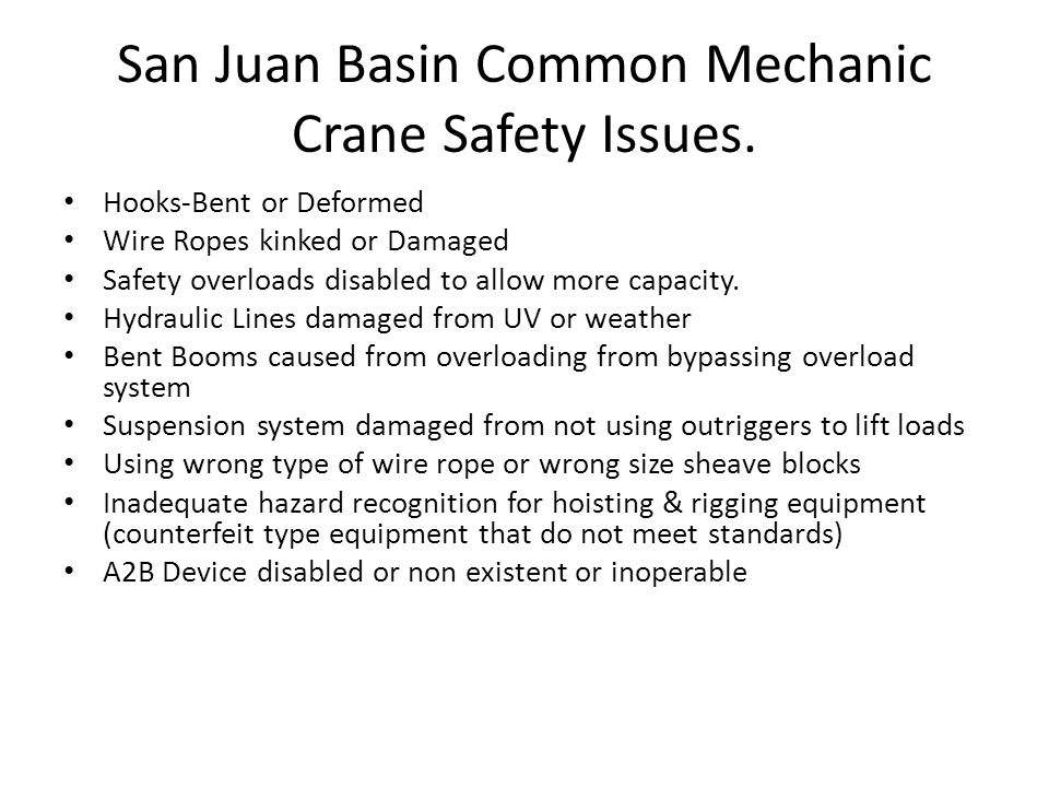 San Juan Basin Common Mechanic Crane Safety Issues.