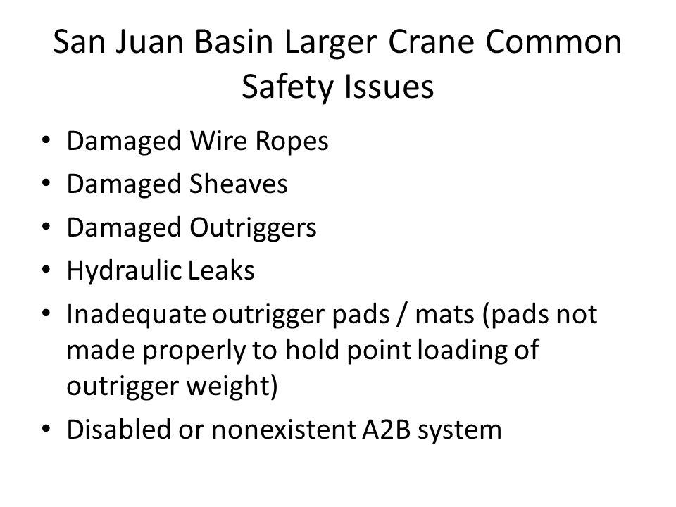 San Juan Basin Larger Crane Common Safety Issues