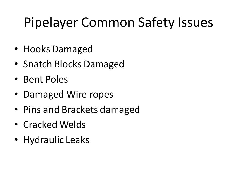 Pipelayer Common Safety Issues