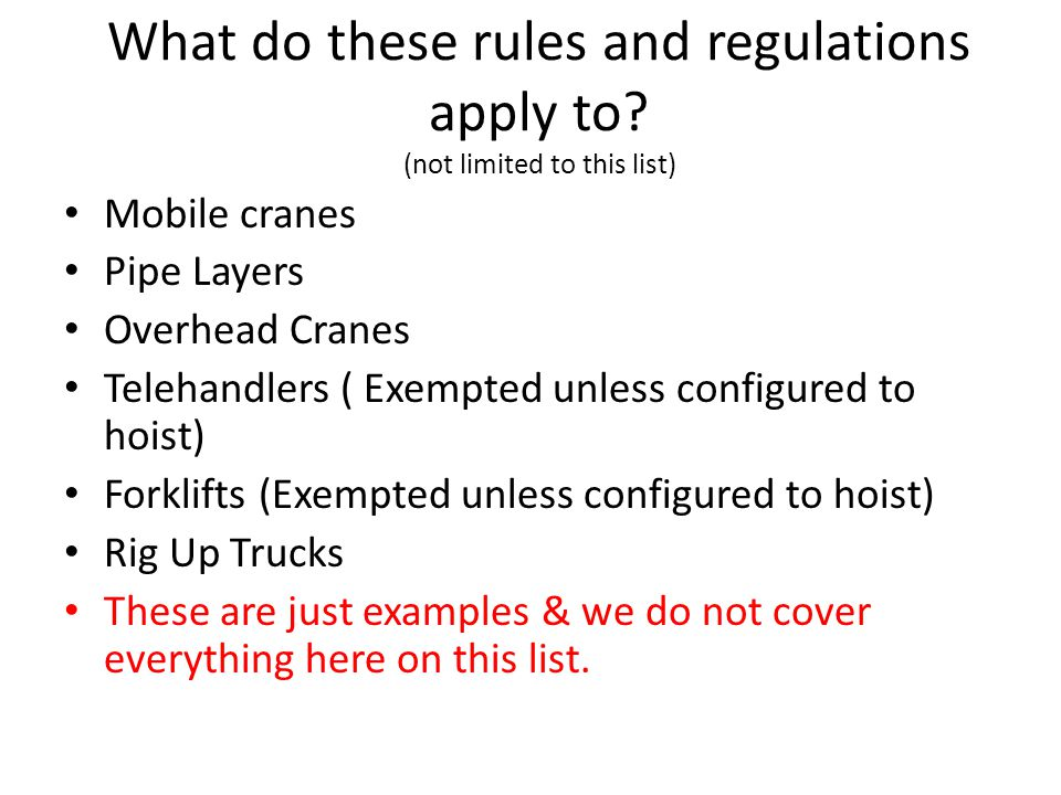 What do these rules and regulations apply to