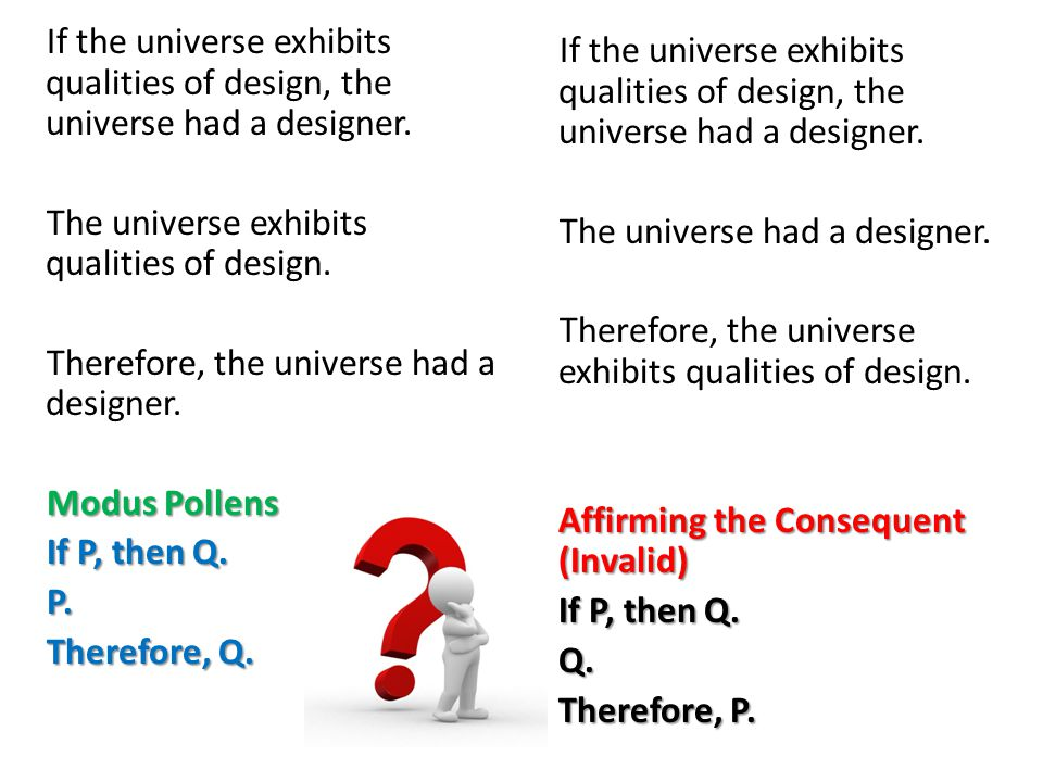 If the universe exhibits qualities of design, the universe had a designer.