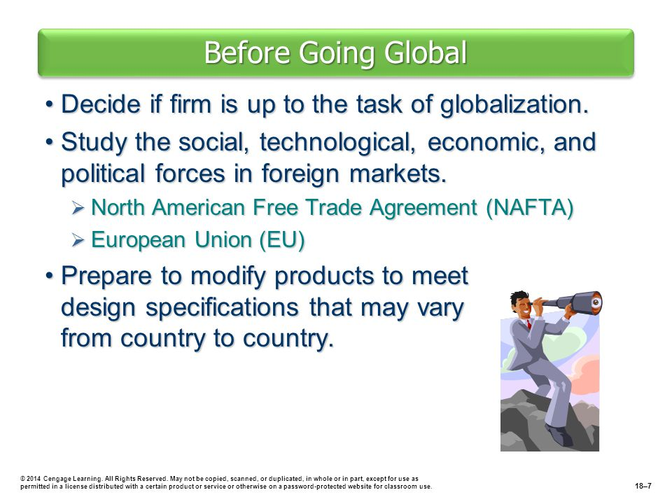 Before Going Global Decide if firm is up to the task of globalization.