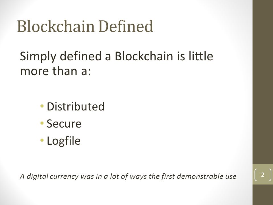 What is Bitcoin A protocol that supports a decentralized, pseudo-anonymous, peer-to-peer digital currency*
