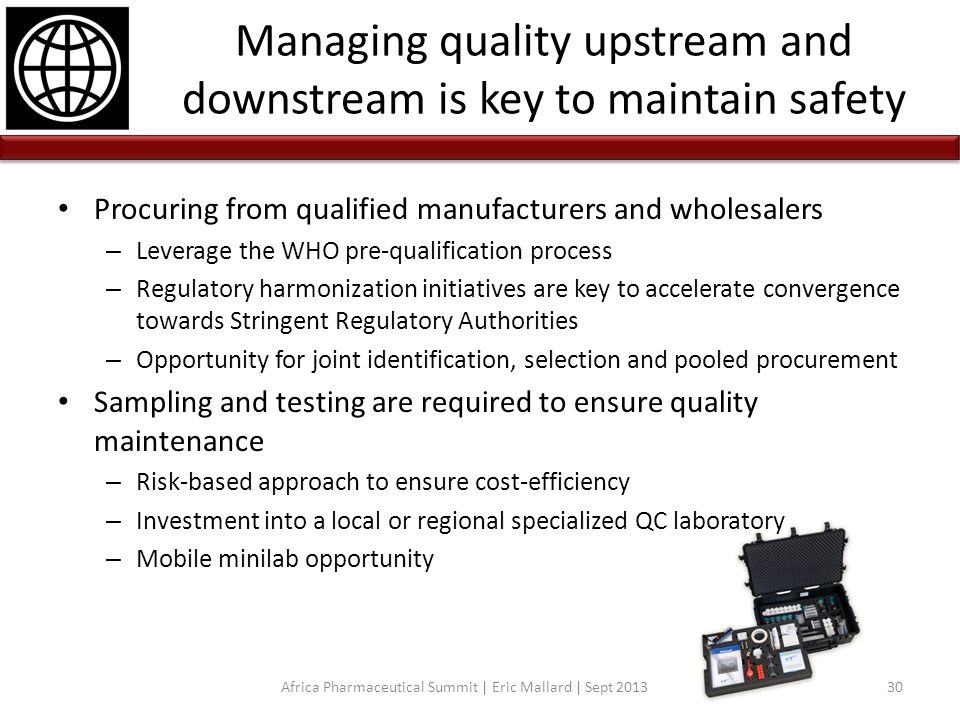 Managing quality upstream and downstream is key to maintain safety