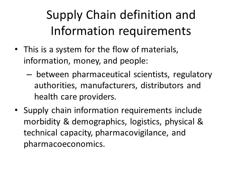 Supply Chain definition and Information requirements