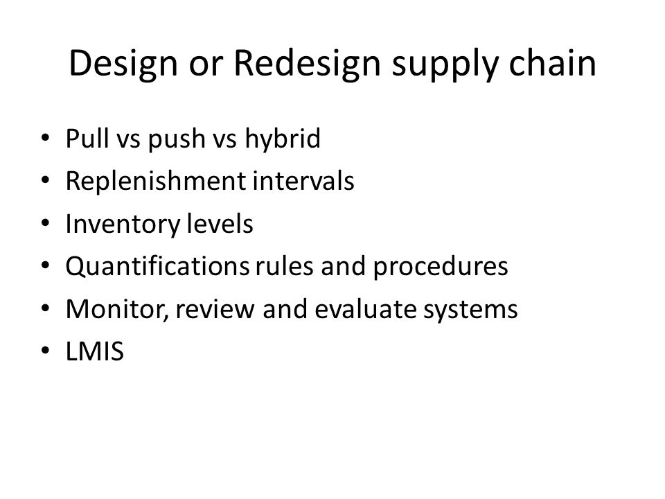 Design or Redesign supply chain