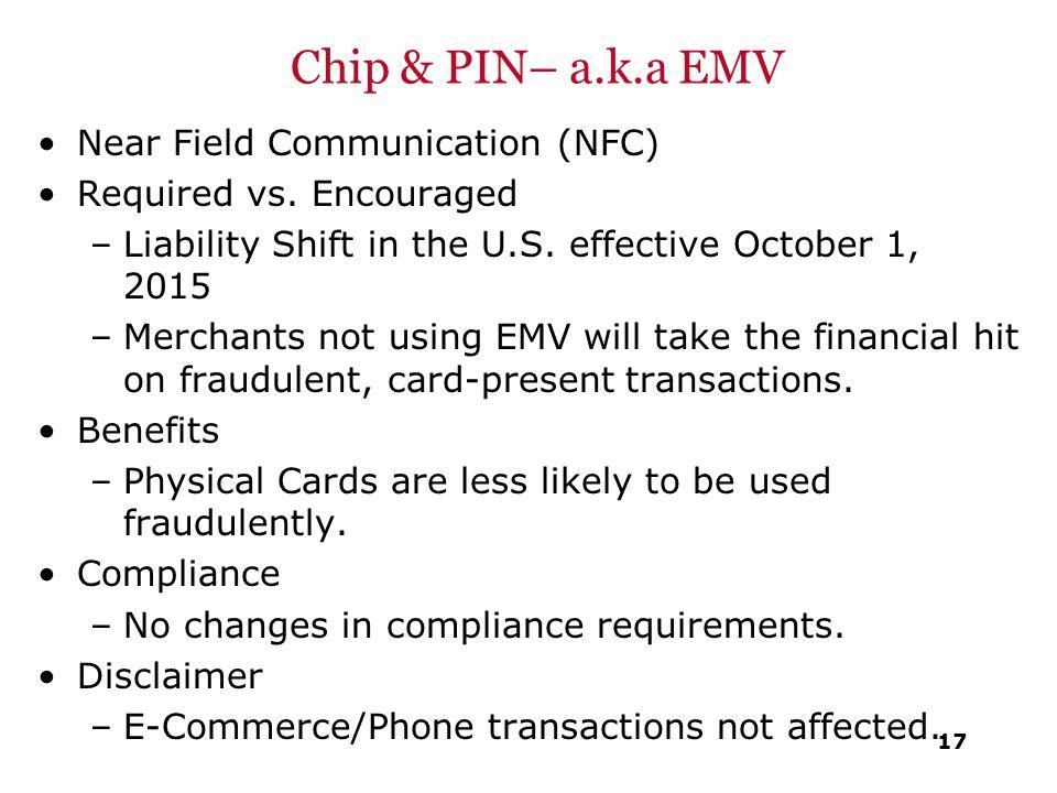Chip & PIN– a.k.a EMV Near Field Communication (NFC)