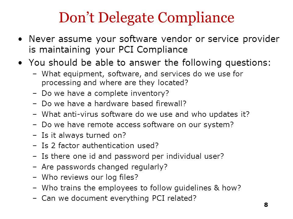 Don't Delegate Compliance