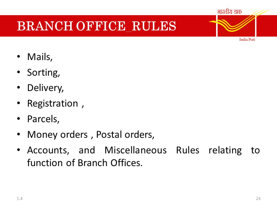 BRANCH OFFICE RULES Mails, Sorting, Delivery, Registration , Parcels,