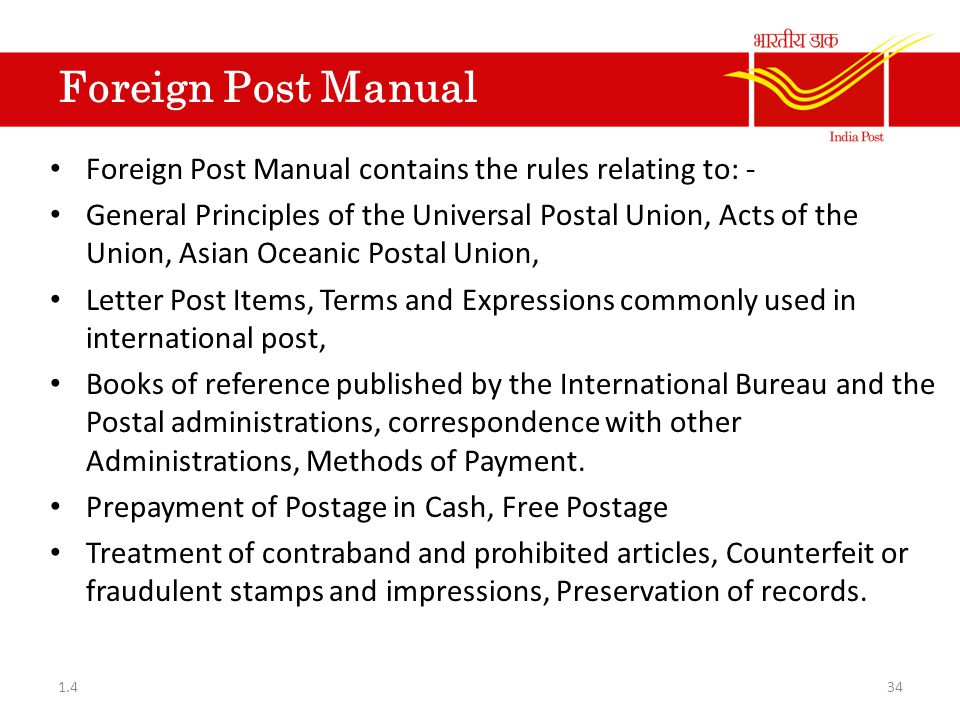 Foreign Post Manual Foreign Post Manual contains the rules relating to: -