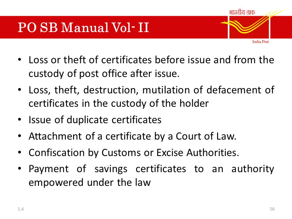 PO SB Manual Vol- II Loss or theft of certificates before issue and from the custody of post office after issue.