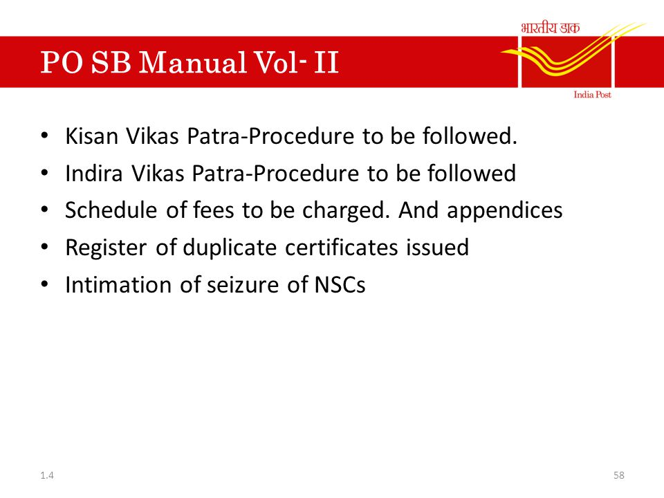PO SB Manual Vol- II Kisan Vikas Patra-Procedure to be followed.