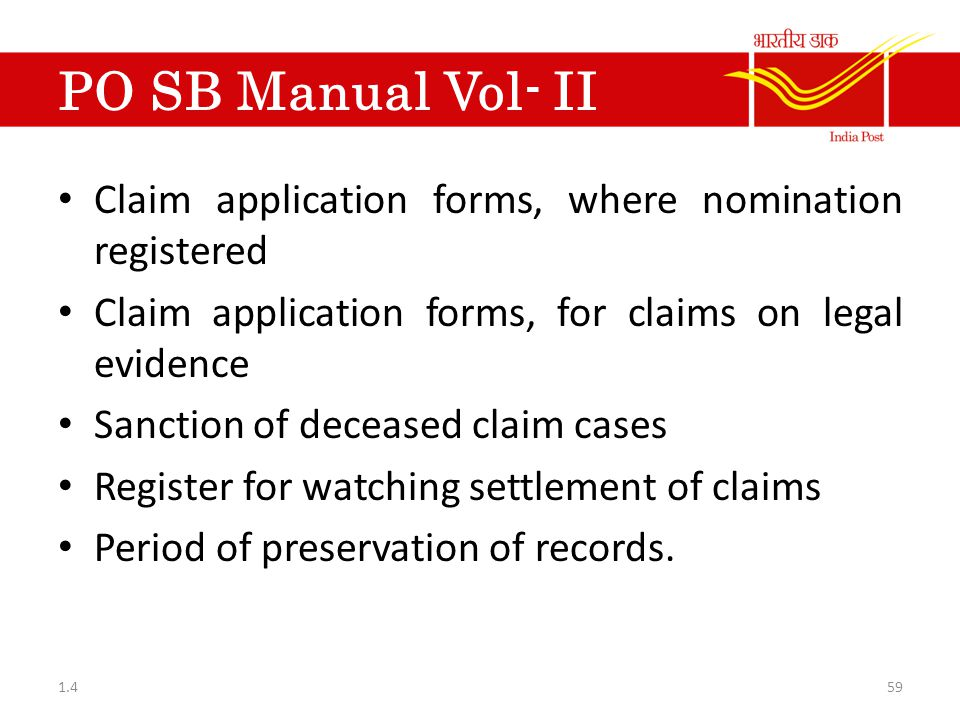 PO SB Manual Vol- II Claim application forms, where nomination registered. Claim application forms, for claims on legal evidence.