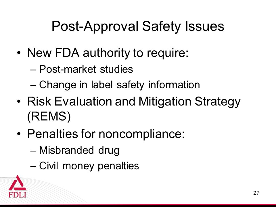 Post-Approval Safety Issues