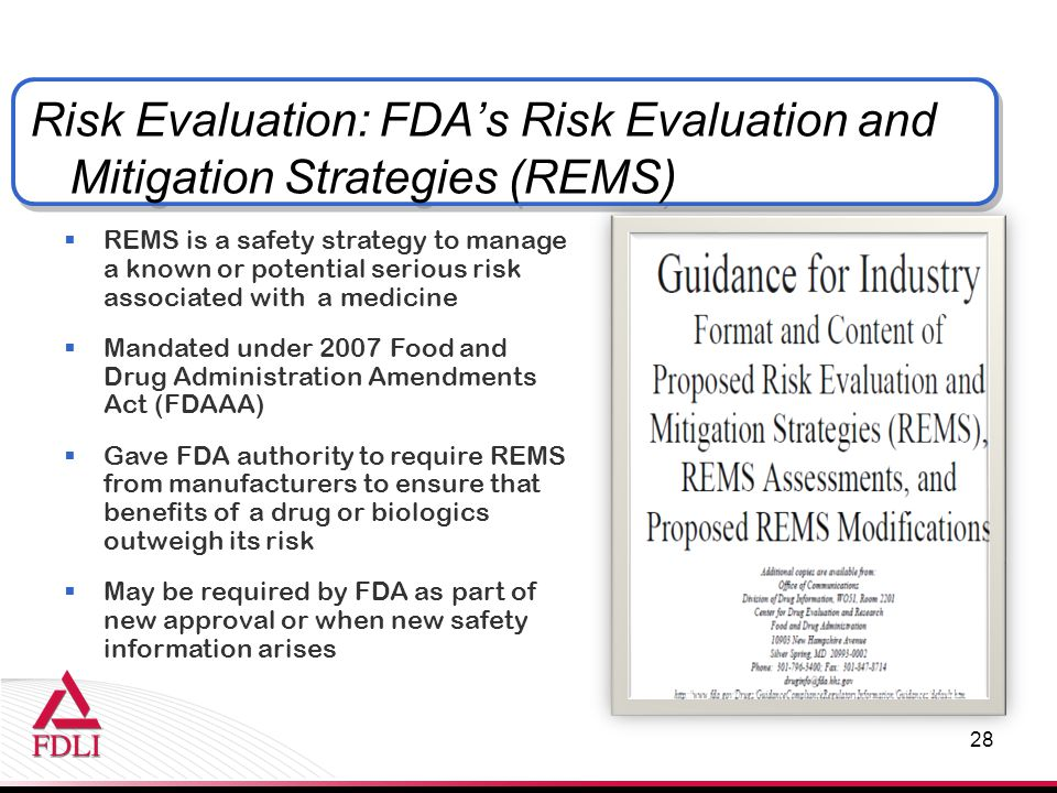 Risk Evaluation: FDA's Risk Evaluation and Mitigation Strategies (REMS)
