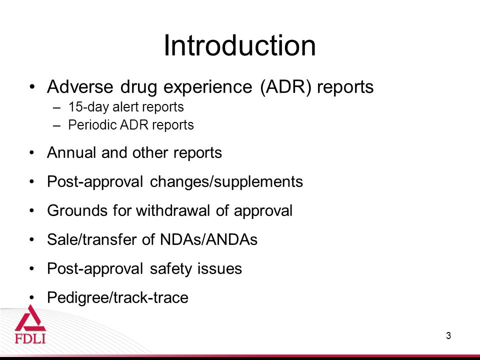 Introduction Adverse drug experience (ADR) reports