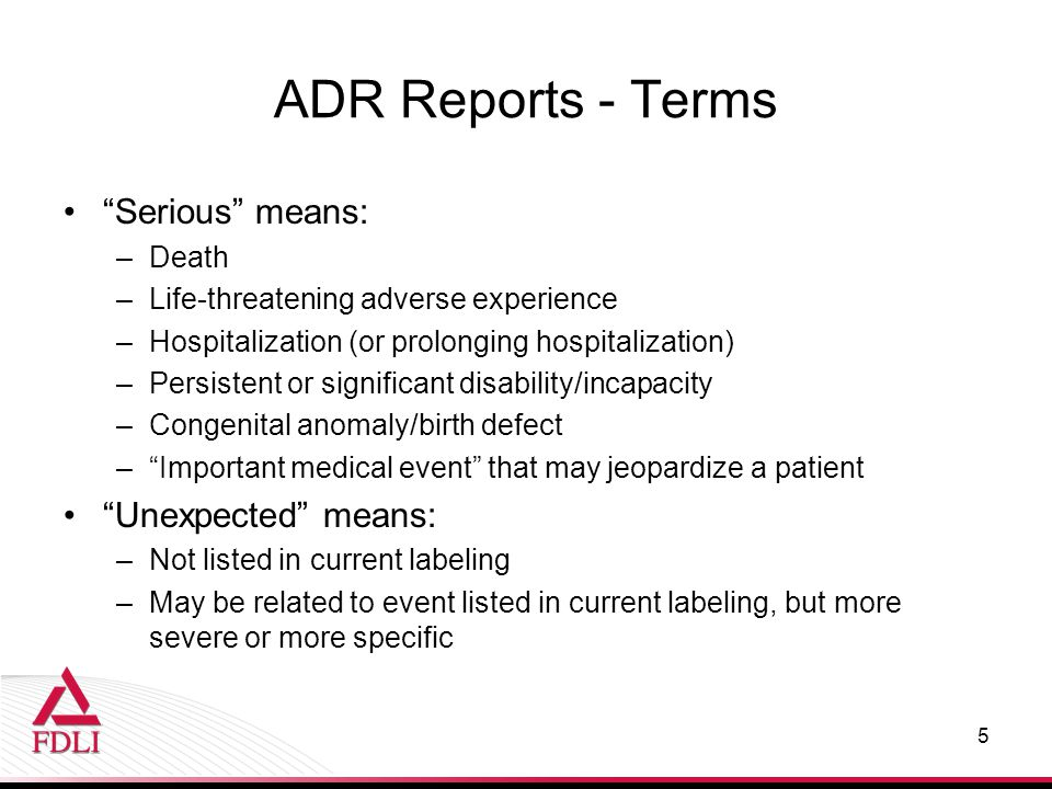 ADR Reports - Terms Serious means: Unexpected means: Death