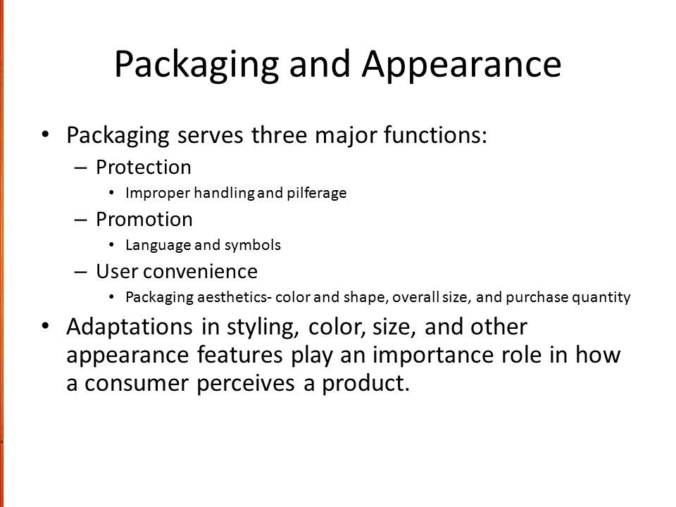 Packaging and Appearance