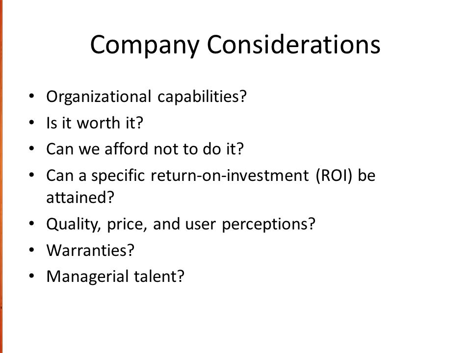 Company Considerations