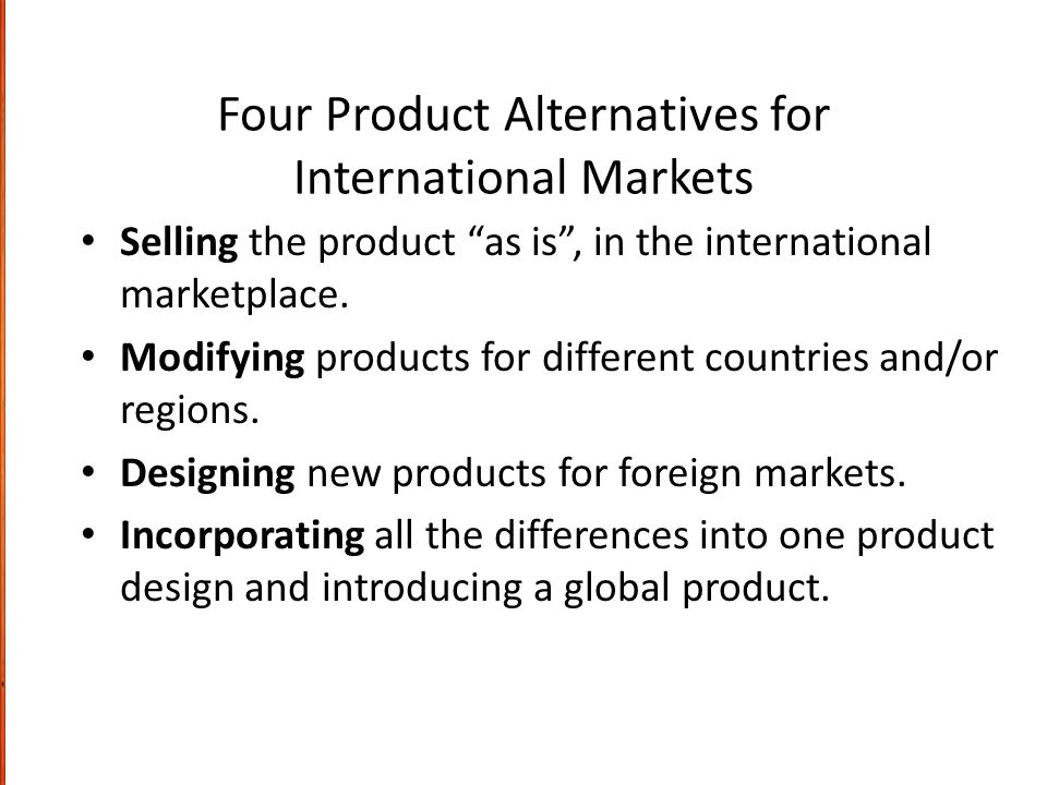 Four Product Alternatives for International Markets