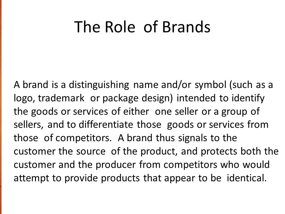 The Role of Brands