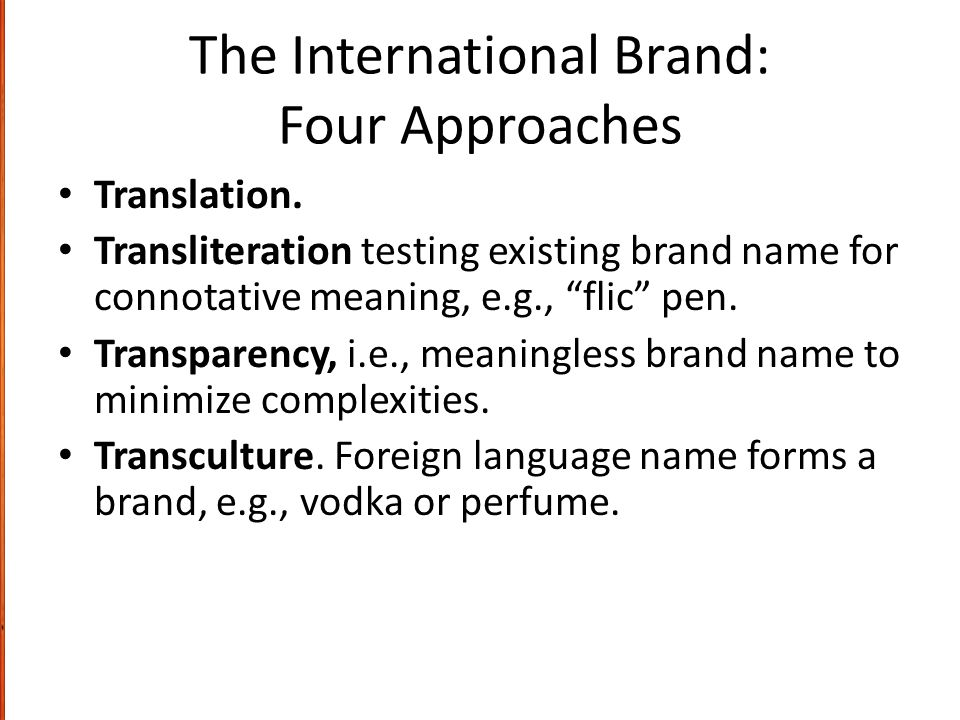The International Brand: Four Approaches