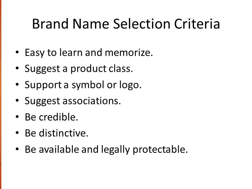 Brand Name Selection Criteria