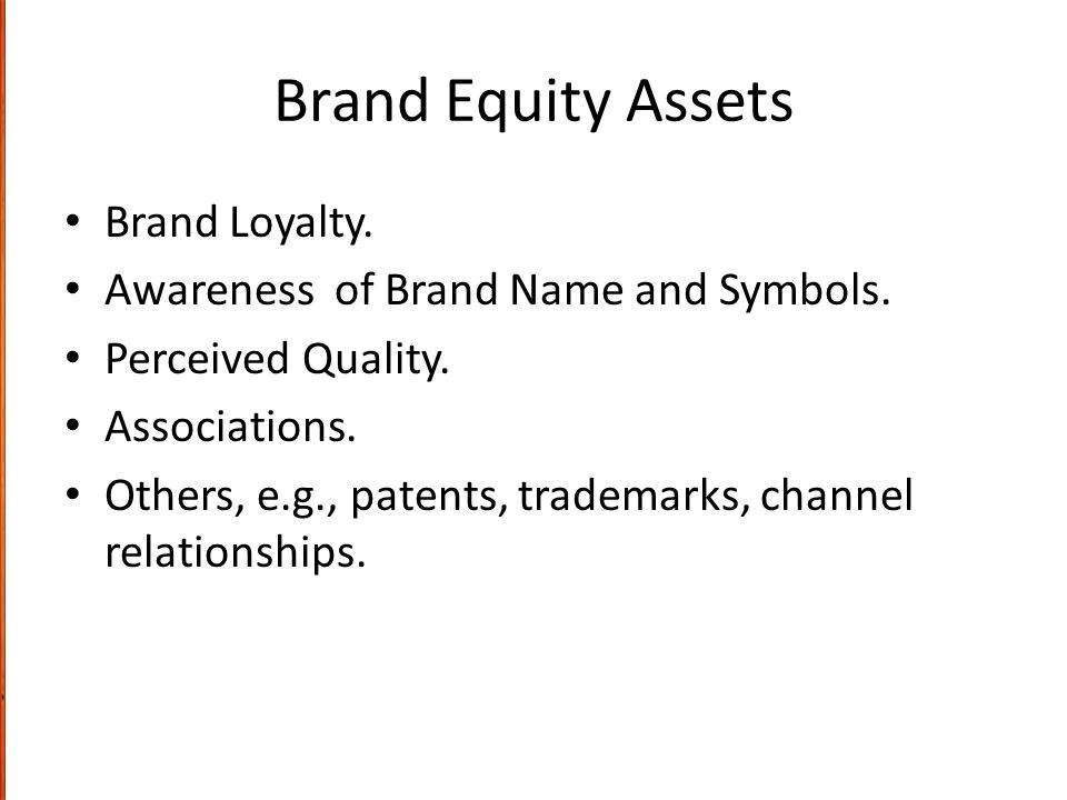 Brand Equity Assets Brand Loyalty.