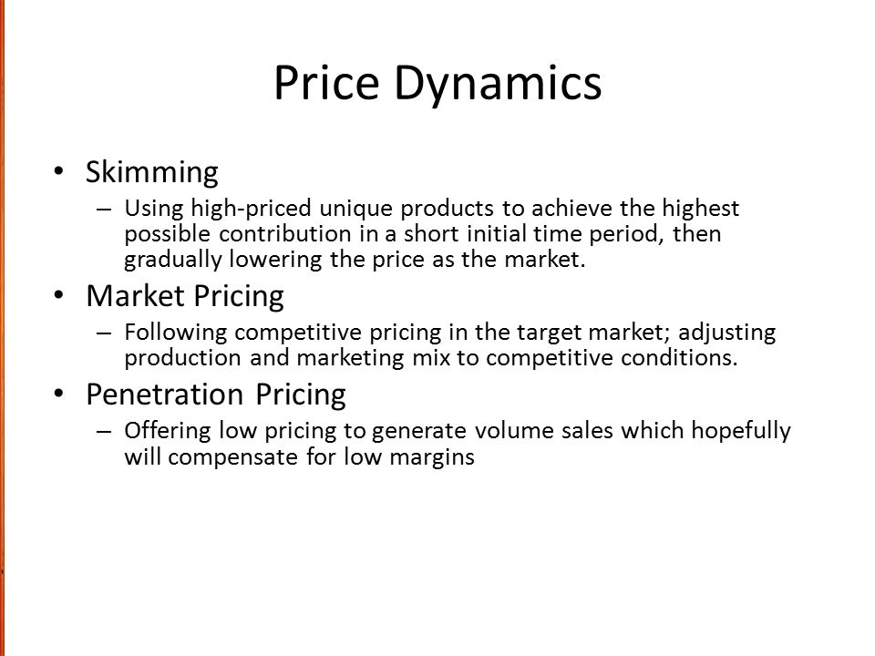 Price Dynamics Skimming Market Pricing Penetration Pricing
